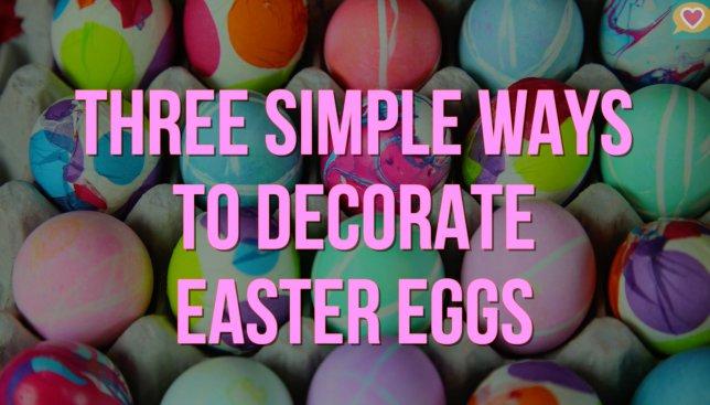 Готовимся к Пасхе: три простых способа покрасить яйца в необычные цвета (Видео)